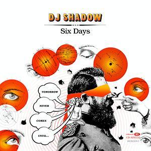 dj shadow six days mp3 free download