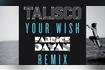 Your Wish (Fabrice Dayan Radio Edit)
