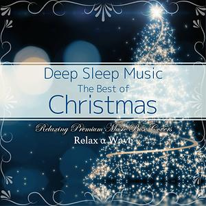 Deep Sleep Music The Best Of Christmas Songs Relaxing Premium Music Box Covers Instrumental Songs Download Deep Sleep Music The Best Of Christmas Songs Relaxing Premium Music Box Covers