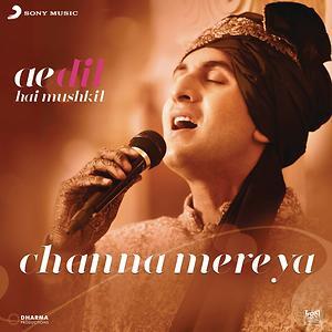 Channa Mereya From Ae Dil Hai Mushkil Songs Download Channa Mereya From Ae Dil Hai Mushkil Songs Mp3 Free Online Movie Songs Hungama