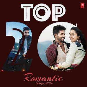 Romantic Songs 2018 | Top 20 Romantic Songs 2018 Songs Download | Top 10  Romantic Songs 2018 Songs MP3 Free Online :Movie Songs - Hungama