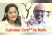Customer Care Se Badla