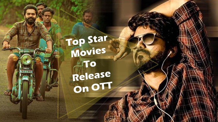 Top Star Movies Planning To Release On OTT
