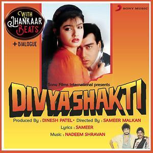 Divya Shakti With Jhankar Beats Dialogues Original Motion Picture Soundtrack Songs Download Divya Shakti With Jhankar Beats Dialogues Original Motion Picture Soundtrack Songs Mp3 Free Online Movie Songs Hungama