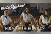 Rooftop Of Romolos (Official Video)