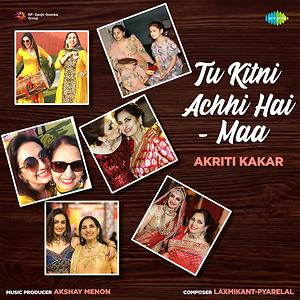 Tu Kitni Achhi Hai Maa Songs Download Tu Kitni Achhi Hai Maa Songs Mp3 Free Online Movie Songs Hungama