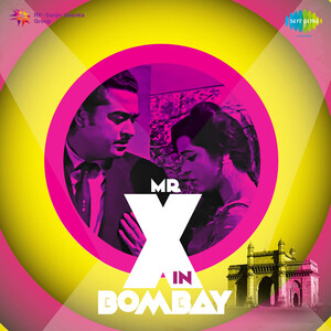 Mr. X In Bombay Songs Download | Mr. X In Bombay Songs MP3 Free Online :Movie  Songs - Hungama