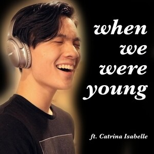 When We Were Young Feat Catrina Isabelle Songs Download When We Were Young Feat Catrina Isabelle Songs Mp3 Free Online Movie Songs Hungama