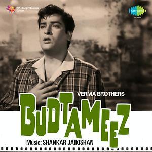 Budtameez Kaho Ya Kaho Janwar Song | Budtameez Kaho Ya Kaho Janwar MP3  Download | Budtameez Kaho Ya Kaho Janwar Free Online | Budtameez Songs  (1966) – Hungama