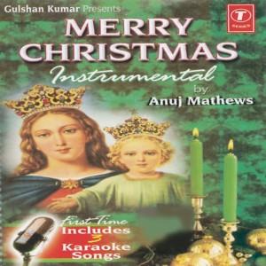 We Wish You A Merry Christmas Songs, We Wish You A Merry Christmas mp3 songs free online by Anuj ...