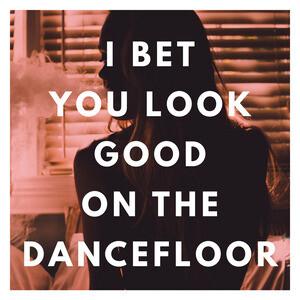 I bet you look good on the dance floor mp3 football betting tips/advice