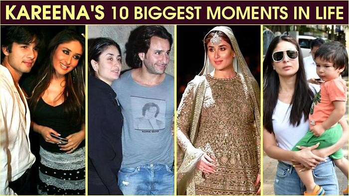 Kareena Kapoors 10 Biggest Life Moments Dating Shahid Size Zero Saif Ali Khan Taimur