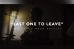 Last One To Leave (feat. Brad Paisley) Story Behind The Song