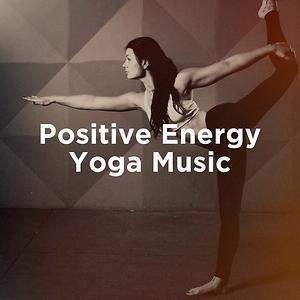 Positive Energy Yoga Music Songs Download Positive Energy Yoga Music Songs Mp3 Free Online Movie Songs Hungama