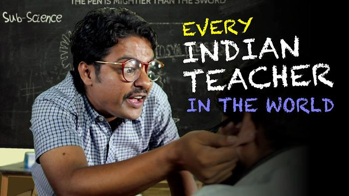 Every Indian Teacher In The World
