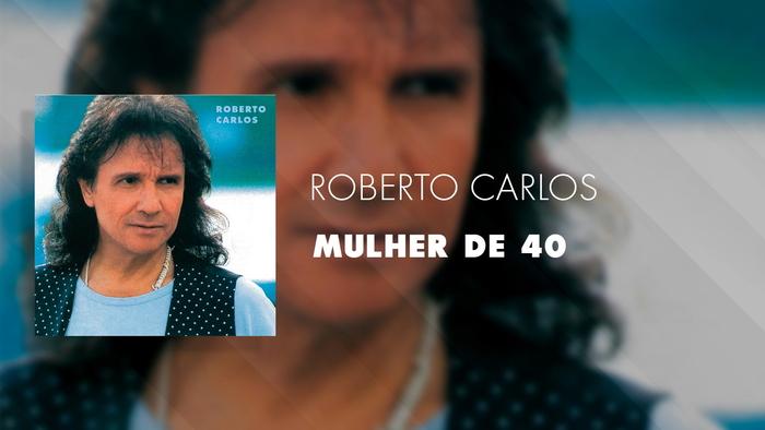 Mulher de 40 Áudio Oficial