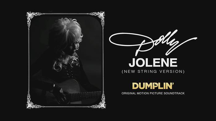 Jolene New String Version from the Dumplin Original Motion Picture Soundtrack Audio