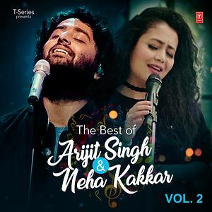 The Best Of Arijit Singh Neha Kakkar Vol 2 Songs Download The Best Of Arijit Singh Neha Kakkar Vol 2 Songs Mp3 Free Online Movie Songs Hungama