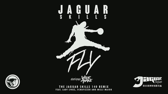 FLY The Jaguar Skills 140 Remix Audio