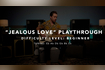 Jealous Love (feat. John Osborne) Beginner Playthrough