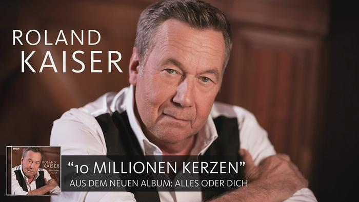 Roland Kaiser über 10 Millionen Kerzen Alles oder Dich
