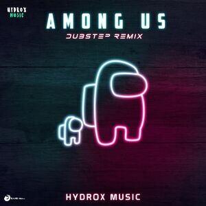 Among Us Dubstep Remix Song Among Us Dubstep Remix Mp3 Download Among Us Dubstep Remix Free Online Among Us Dubstep Remix Songs 2020 Hungama