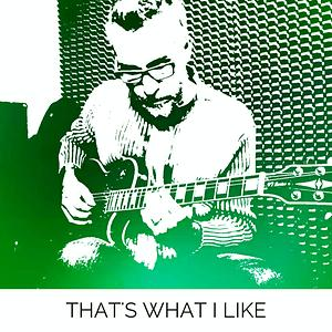 26+ Thats What I Like Mp3 Download  Wallpapers