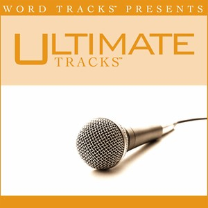 Ultimate Tracks Because Of Who You Are As Made Popular By Vicki Yohe Performance Track Songs Download Ultimate Tracks Because Of Who You Are As Made Popular