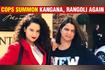 Kangana Ranaut And Rangoli Chandel Get Fresh Summons By Mumbai Police