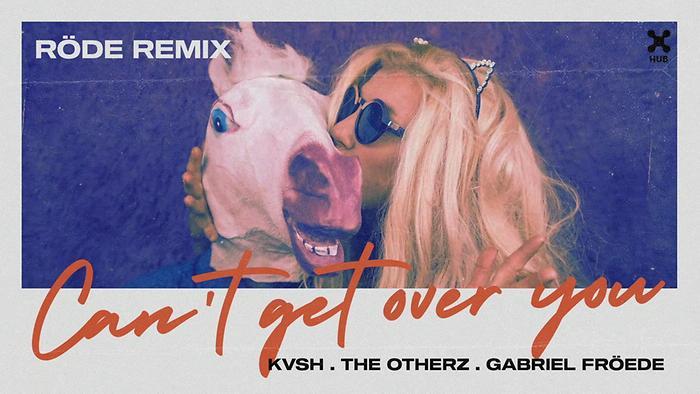 Cant Get Over You Röde Remix Áudio Oficial