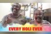 Every Holi Ever