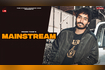 Mainstream | Prabh Toor | New Punjabi Song 2021 |Latest Punjabi Song | Fame Studioz