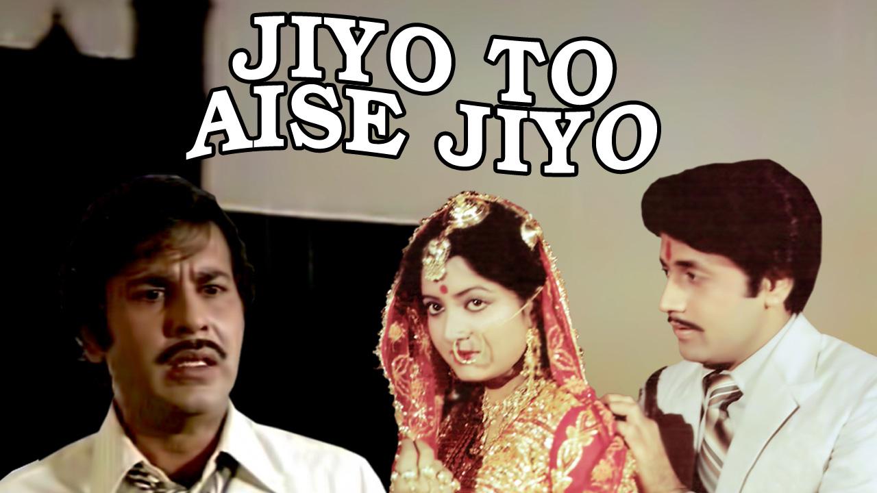 Jiyo To Aise Jiyo