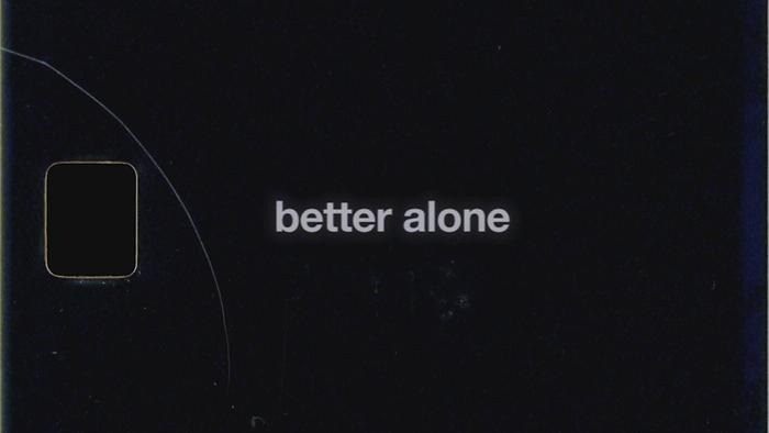 better alone Audio