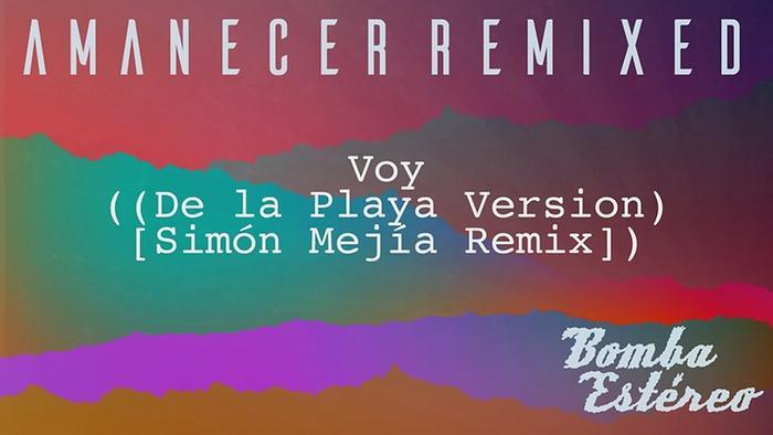 Voy De la Playa Version  Simón Mejía RemixAudio