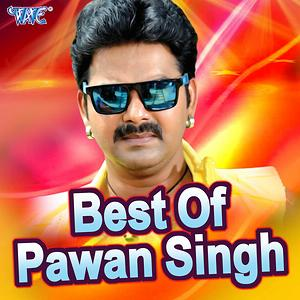 Best Of Pawan Singh Songs Download Best Of Pawan Singh Songs Mp3 Free Online Movie Songs Hungama