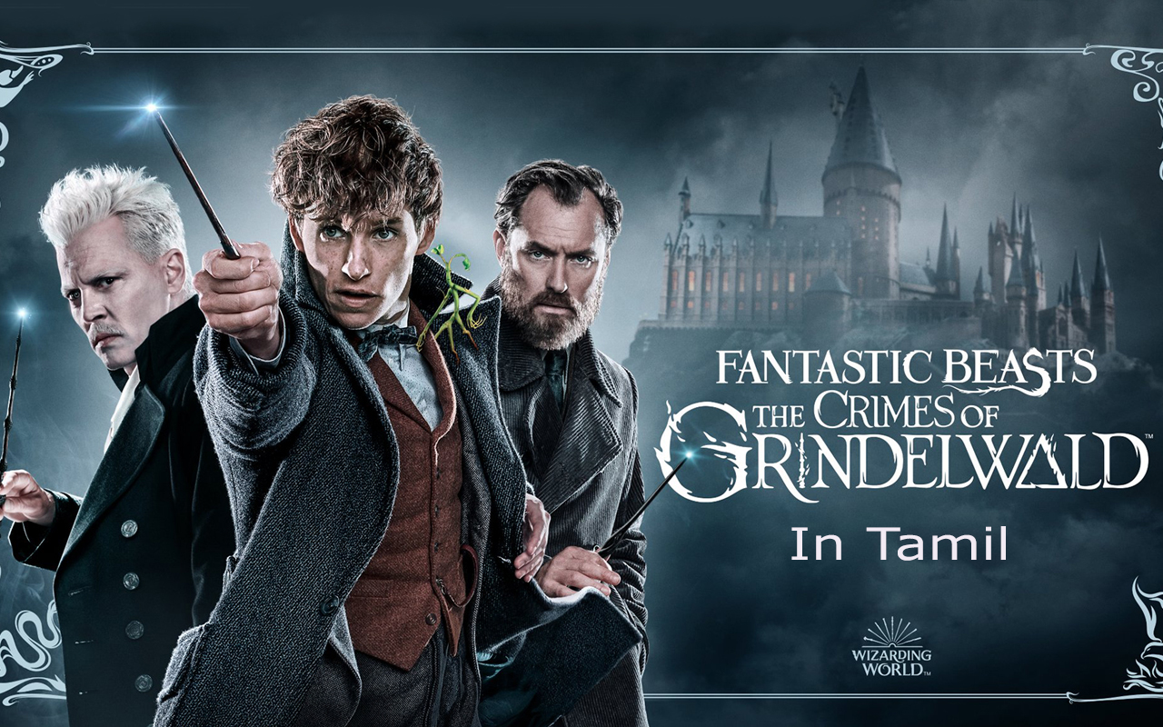 Fantastic Beasts: The Crimes Of Grindelwald (Tamil)