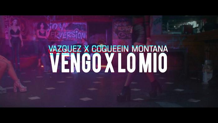 Vengo x  Lo Mío Official Video