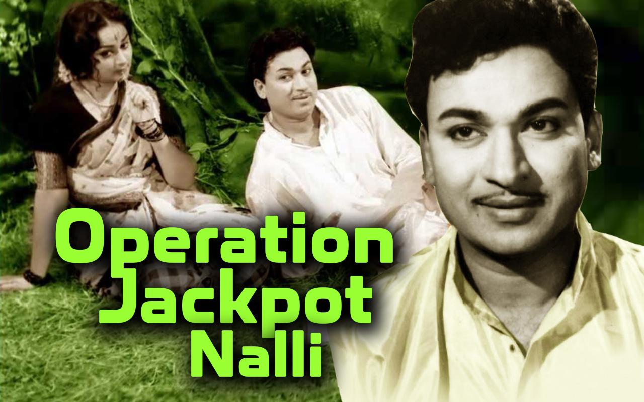 Operation Jackpot Nalli