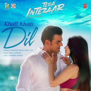 Khali Khali Dil Song Khali Khali Dil Mp3 Download Khali Khali Dil Free Online Dinner Date Songs 2017 Hungama