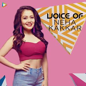 Voice Of Neha Kakkar Songs Download Voice Of Neha Kakkar Songs Mp3 Free Online Movie Songs Hungama