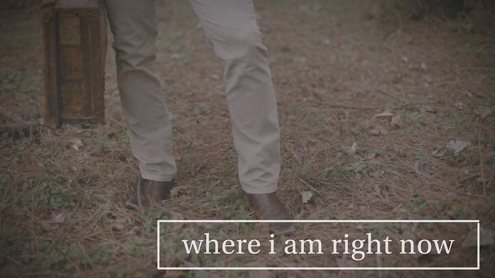 Where I Am Right Now Lyric Video