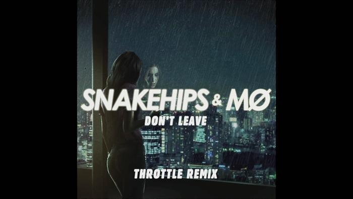 Dont Leave Throttle Remix Audio