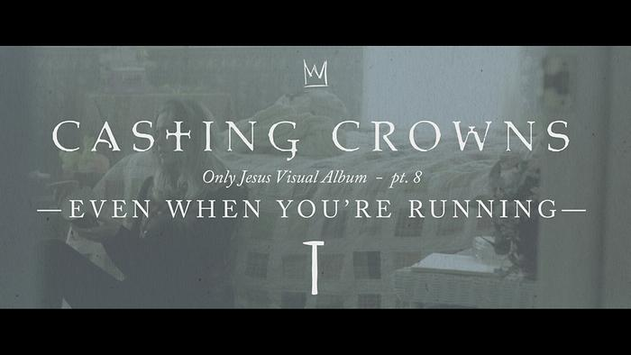 Even When Youre Running Only Jesus Visual Album Part 8