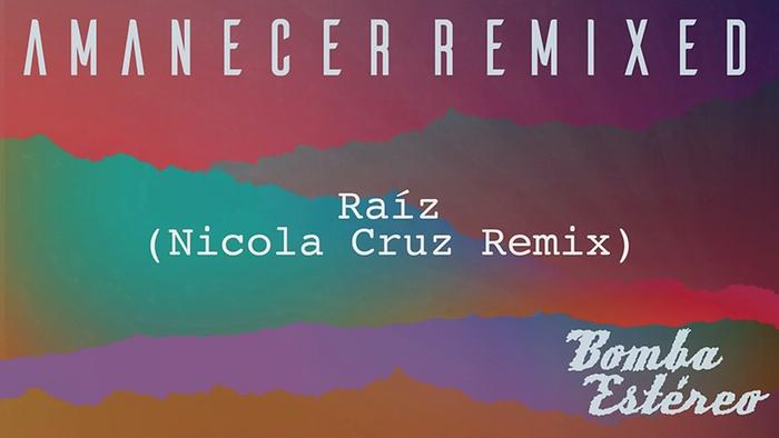 Raíz Nicola Cruz RemixAudio