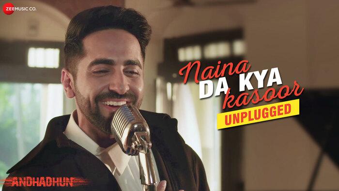 Naina Da Kya Kasoor  Unplugged