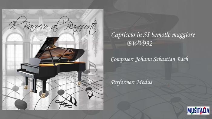 Capriccio in SI bemolle maggiore BWV 992