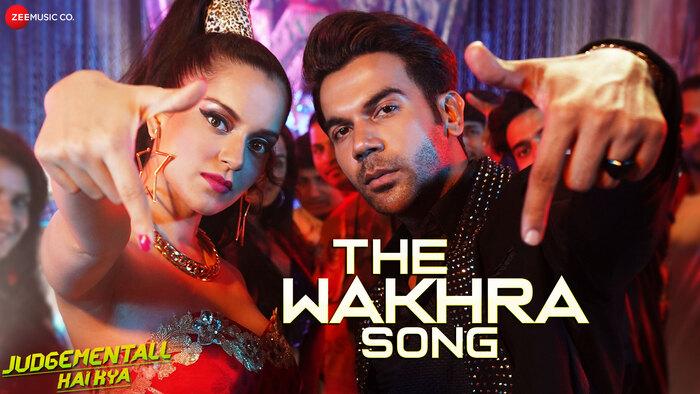 The Wakhra Song Video Song from Judgementall Hai Kya | Hindi Video Songs | Video  Song : Hungama