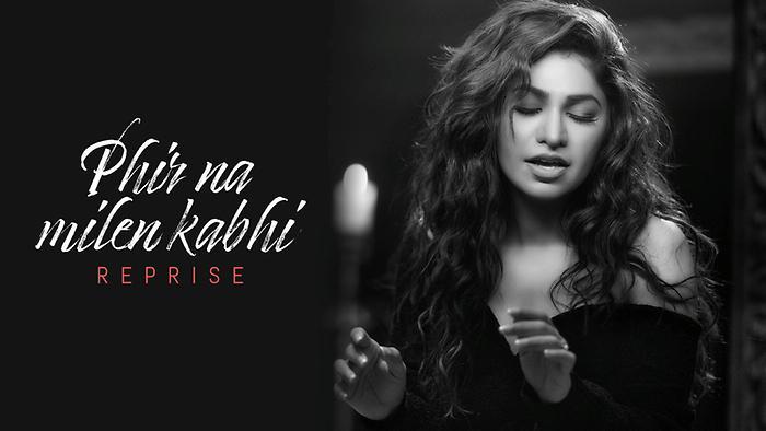 Phir Na Milen Kabhi  Reprise