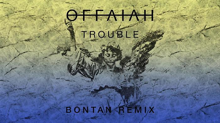 Trouble Bontan Remix  Audio